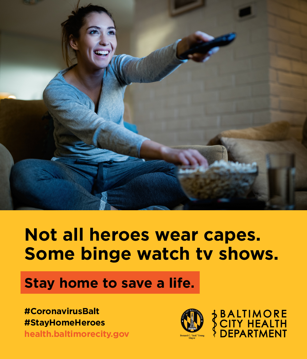 Not all heroes wear capes, some binge watch tv shows. Stay home, save a life, during the pandemic